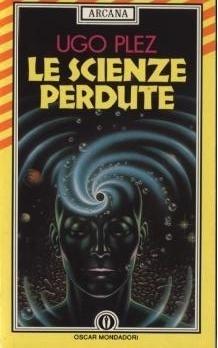 Le scienze perdute  by  Ugo Plez