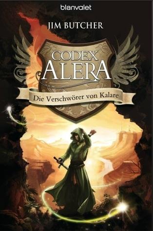 Die Verschwörer von Kalare (Codex Alera, #3) Jim Butcher