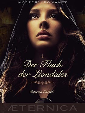 Der Fluch der Liondales  by  Catarina Ehrlich