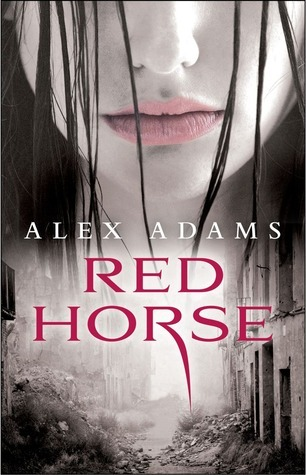 Red Horse (White Horse, #2)  by  Alex Adams