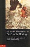 De Groote Oorlog: Het Koninkrijk België tijdens de Eerste Wereldoorlog Sophie De Schaepdrijver