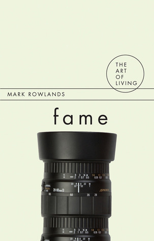 Fame  by  Mark Rowlands
