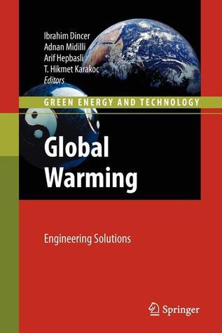 Global Warming: Engineering Solutions  by  Brahim Din Er