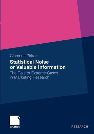 Statistical Noise Or Valuable Information Clemens Pirker