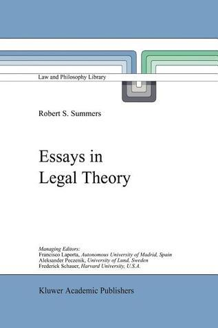 Essays in Legal Theory R. S. Summers
