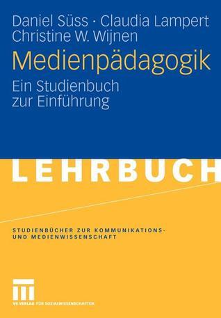 Medienwelten im Wandel: Kommunikationswissenschaftliche Positionen, Perspektiven und Konsequenzen  by  Christine W. Wijnen