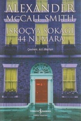 İskoçya Sokağı 44 Numara  by  Alexander McCall Smith