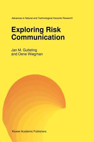 Exploring Risk Communication  by  Jan M. Gutteling