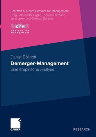 Demerger-Management: Eine Empirische Analyse Daniel Böllhoff