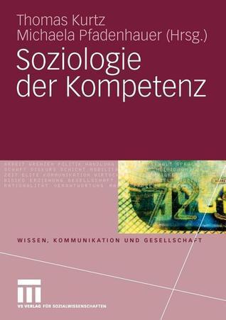 Soziologie Der Kompetenz  by  Thomas Kurtz