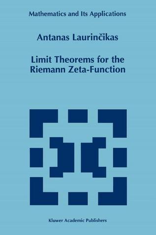 Limit Theorems for the Riemann Zeta-Function Antanas Laurinčikas