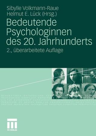 Bedeutende Psychologinnen Des 20. Jahrhunderts  by  Sibylle Volkmann-Raue