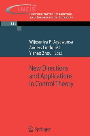 New Directions and Applications in Control Theory A. Lindquist