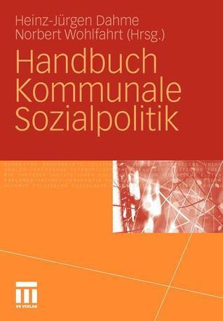 Handbuch Kommunale Sozialpolitik Heinz-Jürgen Dahme