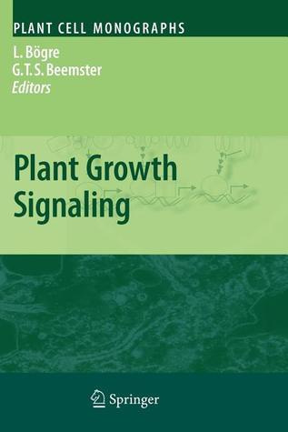 Plant Growth Signaling  by  Laszlo Bogre