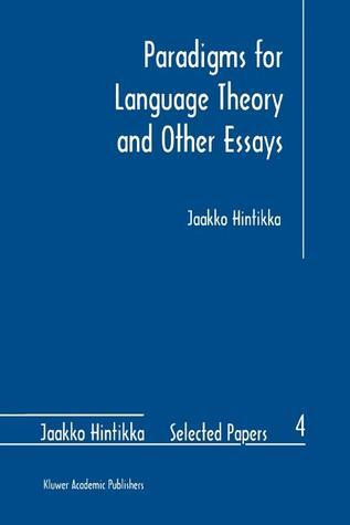 Paradigms for Language Theory and Other Essays  by  Jaakko Hintikka