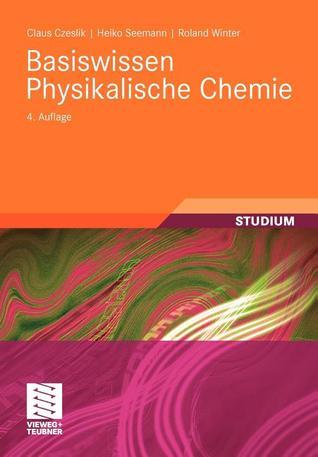 Basiswissen Physikalische Chemie Claus Czeslik