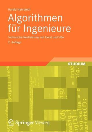 Algorithmen Fur Ingenieure: Technische Realisierung Mit Excel Und VBA  by  Harald Nahrstedt