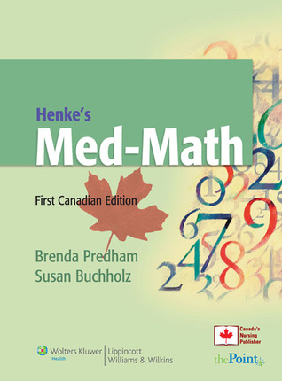 Henkes Med-Math, First Canadian Edition  by  Brenda Predham