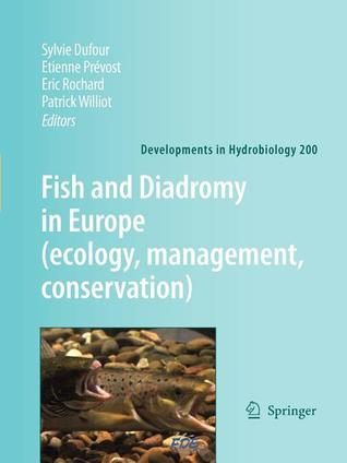 Fish and Diadromy in Europe Patrick Williot