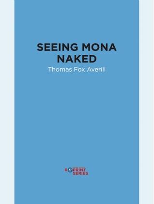 Seeing Mona Naked Thomas Fox Averill