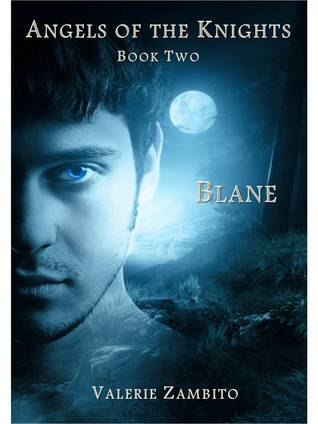 Blane (Angels of the Knights, #2)  by  Valerie Zambito