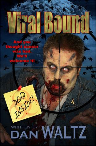 Viral Bound  by  Dan Waltz