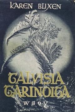 Talvisia tarinoita  by  Karen Blixen