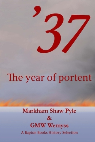 37: The Year of Portent  by  Markham Shaw Pyle