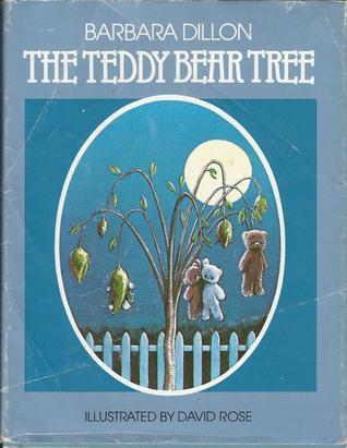 The Teddy Bear Tree  by  Barbara Dillon