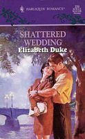 Shattered Wedding Elizabeth Duke