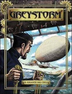 Greystorm n. 2: Il gigante dei cieli  by  Antonio Serra
