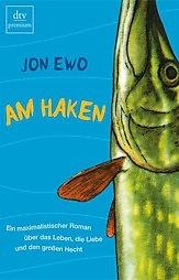 Am Haken  by  Jon Ewo