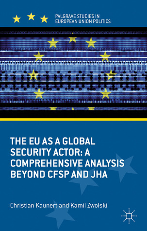 Supranational Governance of Europe S Area of Freedom, Security and Justice Christian Kaunert