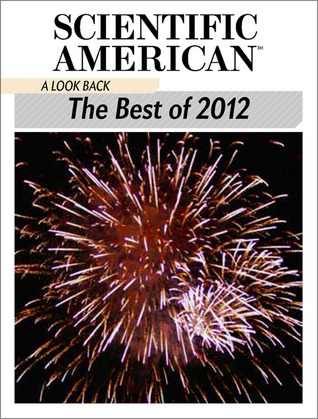 A Look Back: The Best of 2012 Scientific American