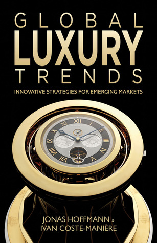 Independent Luxury: The Four Innovation Strategies To Endure In The Consolidation Jungle  by  Jonas Hoffmann