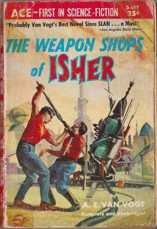The Weaponshops of Isher A.E. van Vogt