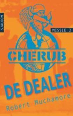 De Dealer (Cherub, #2)  by  Robert Muchamore