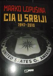 CIA U Srbiji Marko Lopušina