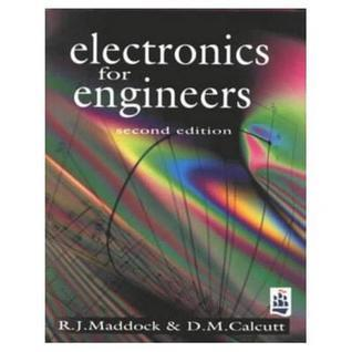 Electronics: A Course for Engineers R. J. Maddock