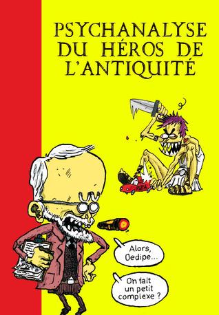 Psychanalyse du Héros de lAntiquité Mathieu Vinciguerra