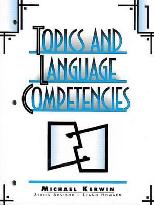 The Topics and Language Competencies Literacy Plus Michael Kerwin