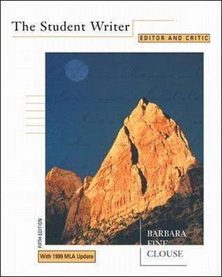 The Student Writer  by  Barbara Fine Clouse