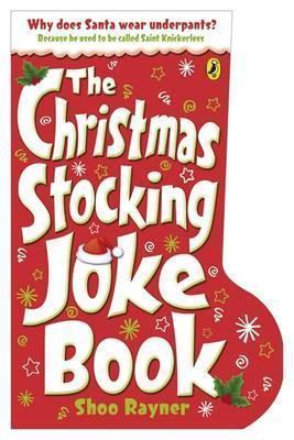 Christmas Stocking Joke Book  by  Rayner Shoo