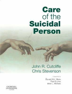 Care of the Suicidal Person John Cutcliffe