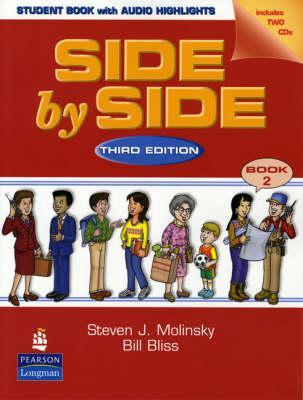 Side  by  Side 2 Student Book 2 W/ Audio Highlights by Steven J. Molinsky