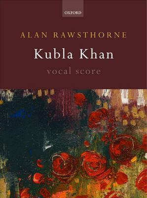 Kubla Khan: Vocal Score  by  Alan Rawsthorne