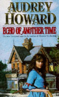 Echo of Another Time Audrey Howard