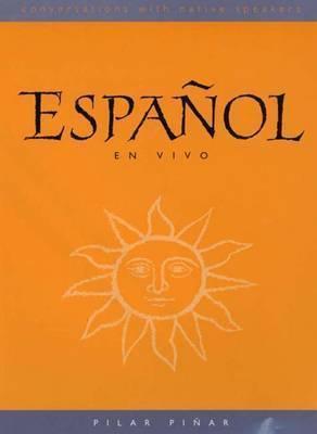 Español en Vivo (DVD): Conversations with Native Speakers Pilar Pinar