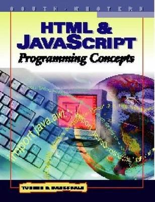HTML & JavaScript Programming Concepts  by  Karl Barksdale
